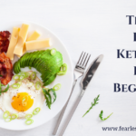 The 15 Best Keto Tips For Beginners
