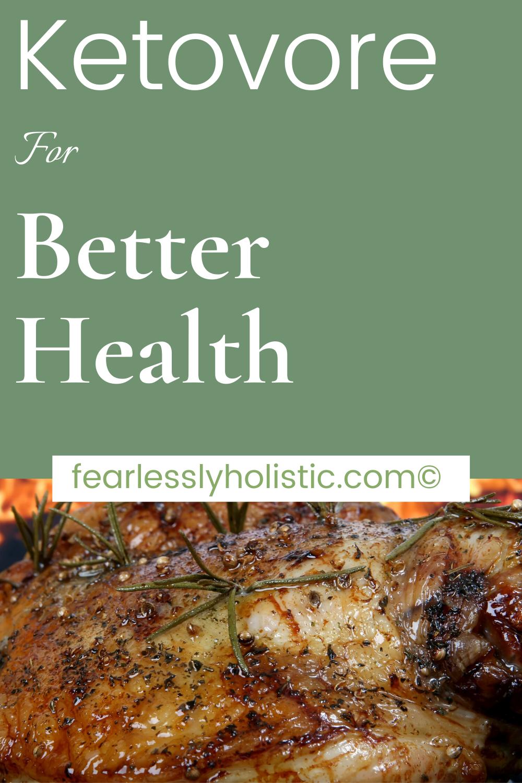 Ketovore for Better Health
