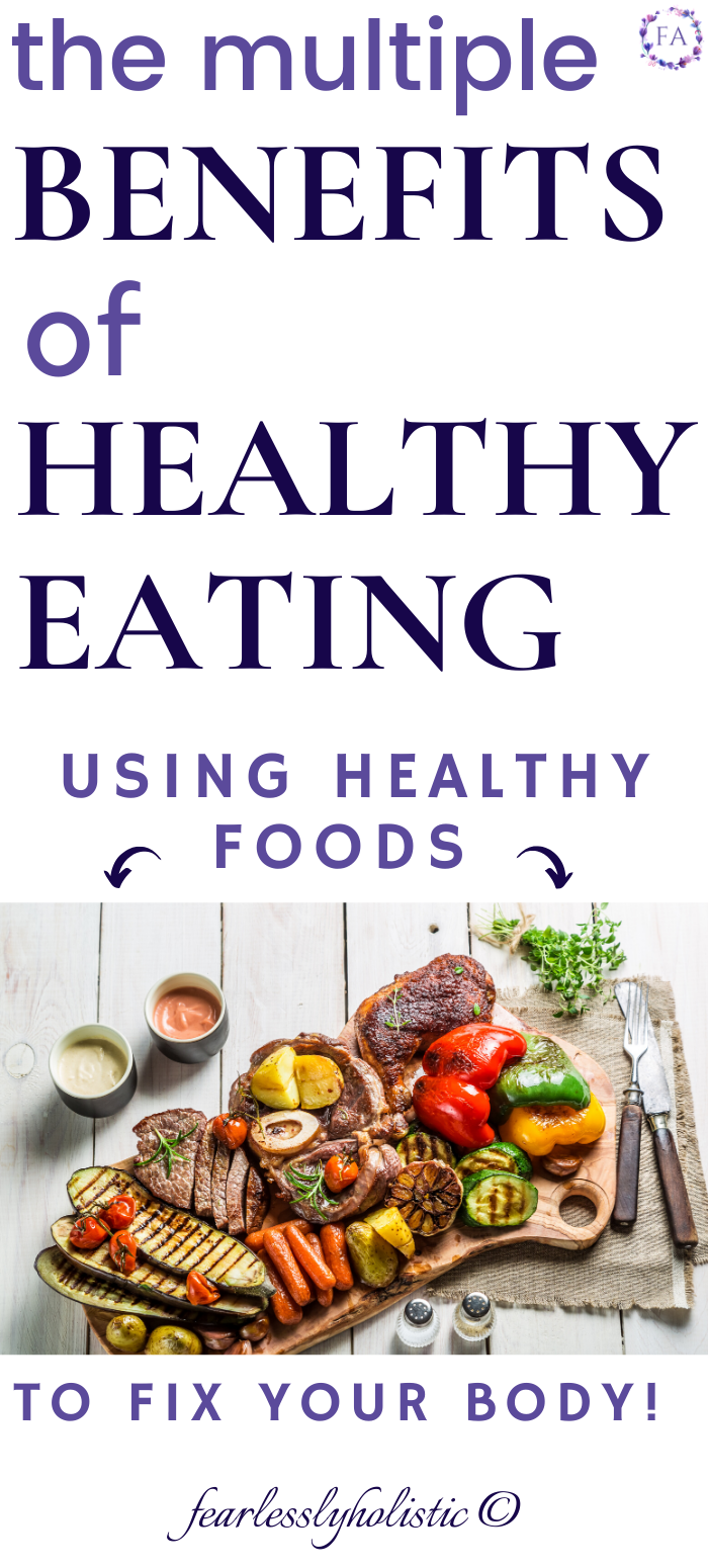 The Benefits of Eating Healthy