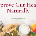 Foods To Improve Gut Health Naturally
