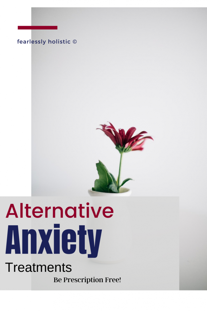 Alternative Anxiety treatments