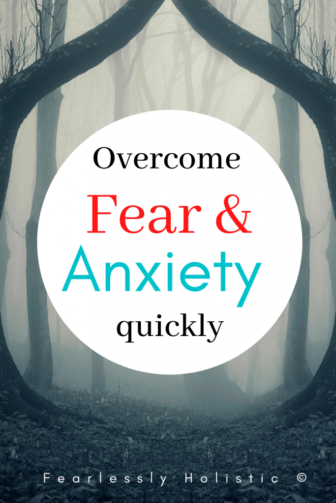 Overcome Fear And Anxiety Quickly