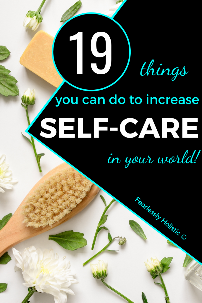 19 Ways To Improve Self-Care