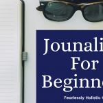 Journaling For Beginners: Free Your Mind