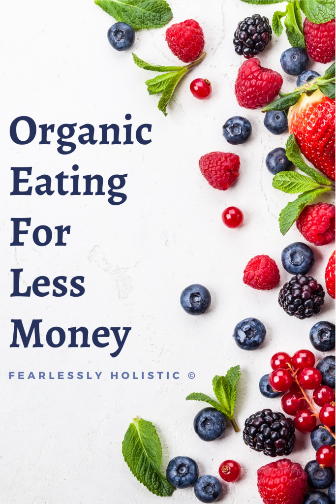 Organic Eating On A Budget