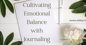 emotional balance with journaling