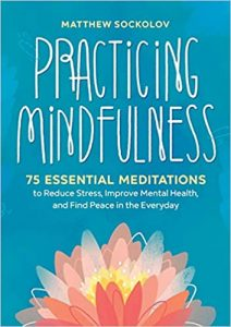 Practicing Mindfulness is great self-care