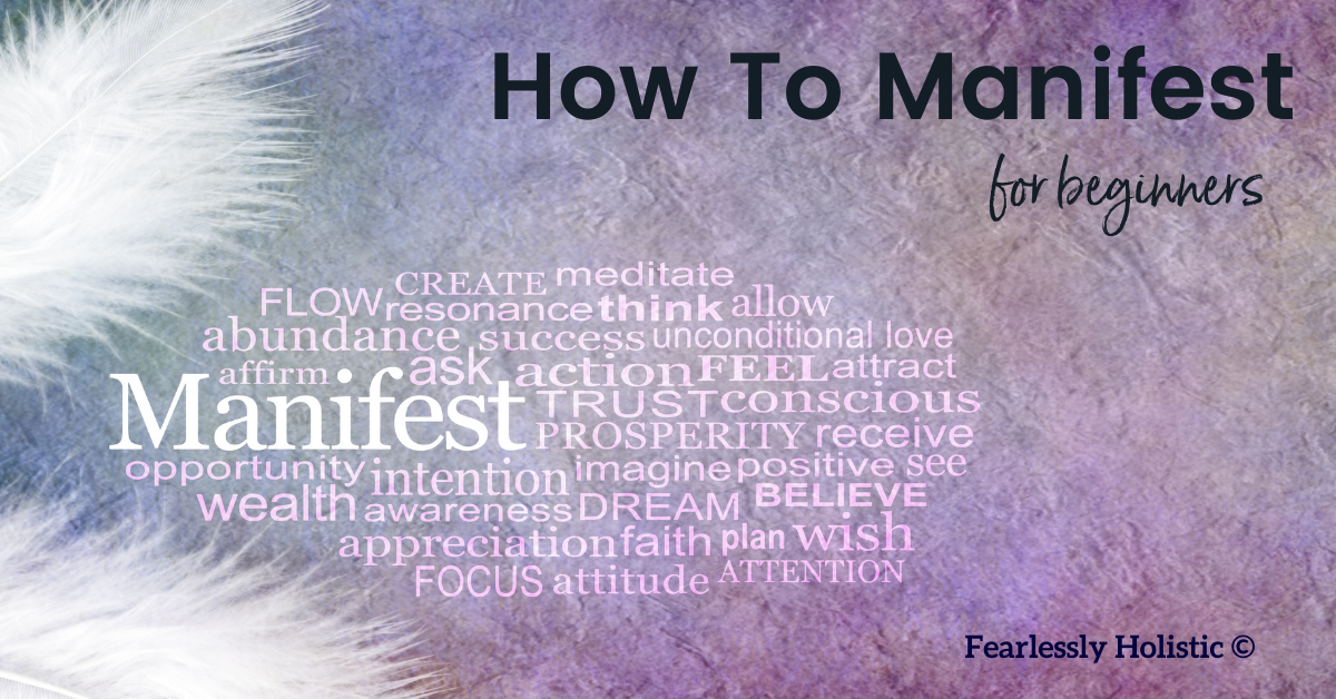 How to manifest for beginners