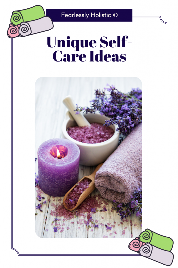 Unique Self-Care Ideas