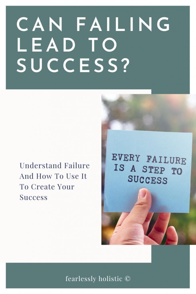 Can Failure Lead To Success