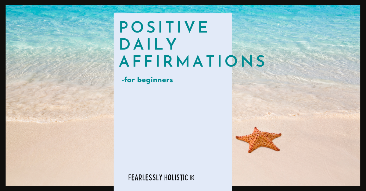 Positve Daily Affirmations