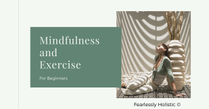 Mindfulness and exercise
