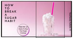 break a sugar habit