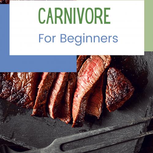 Carnivore For Beginners